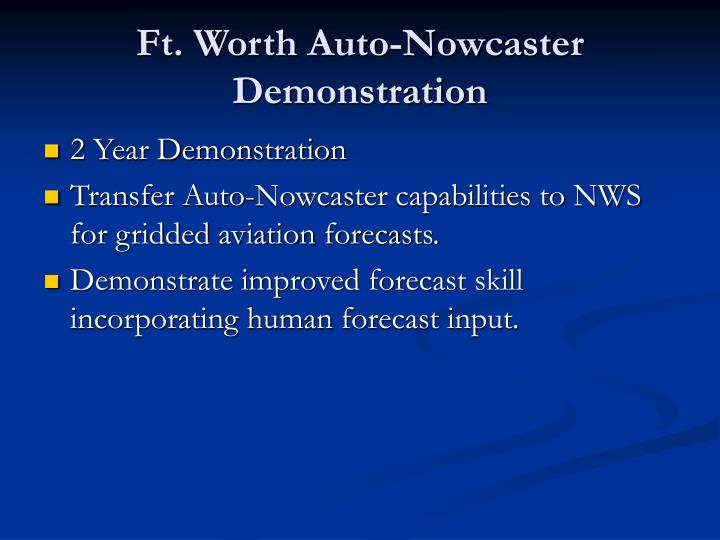Ft worth auto nowcaster demonstration