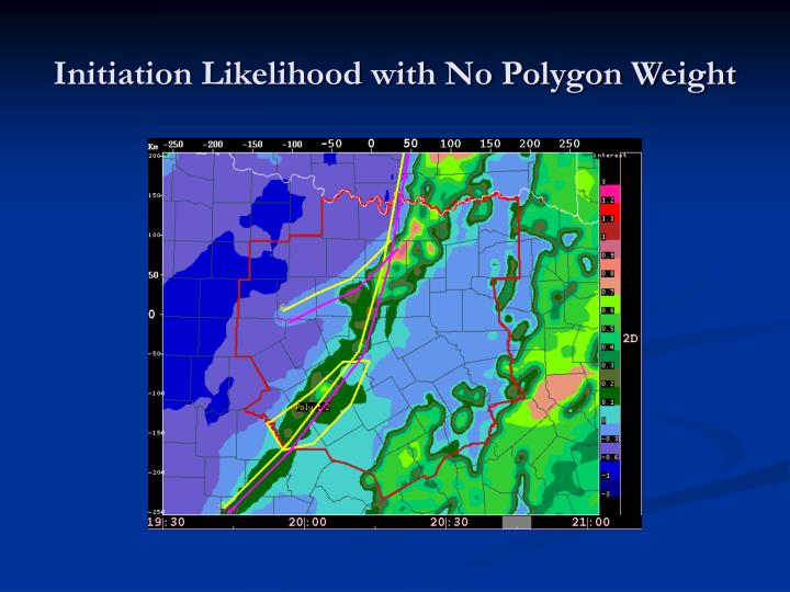 Initiation Likelihood with No Polygon Weight