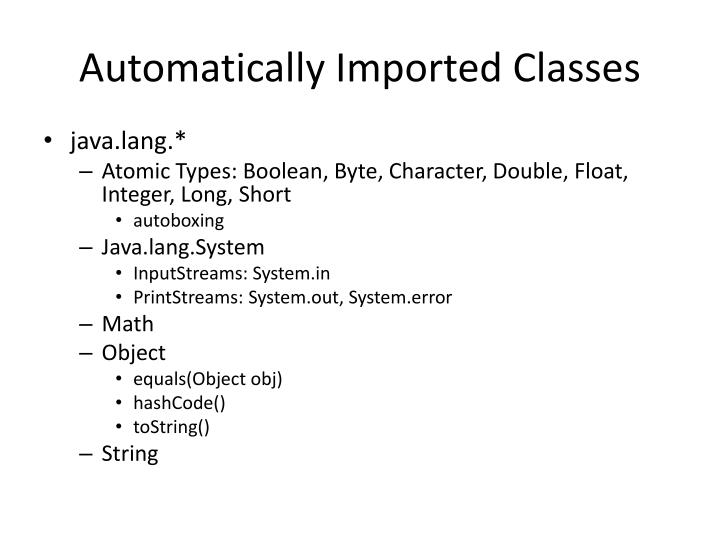 Automatically Imported Classes