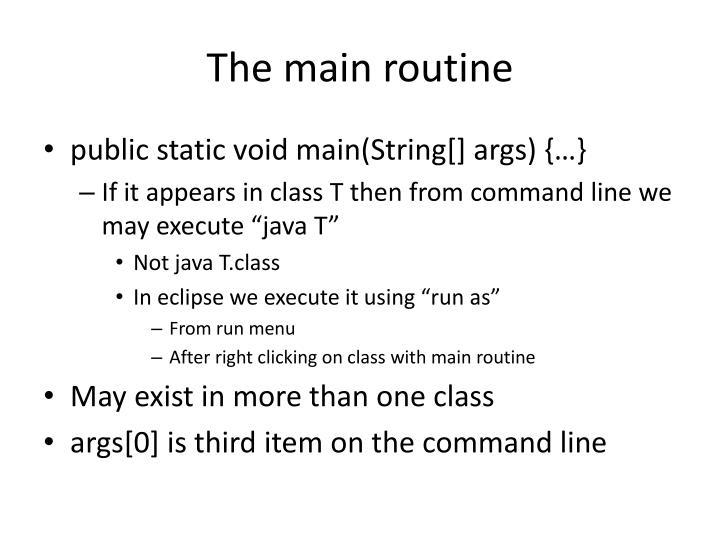 The main routine