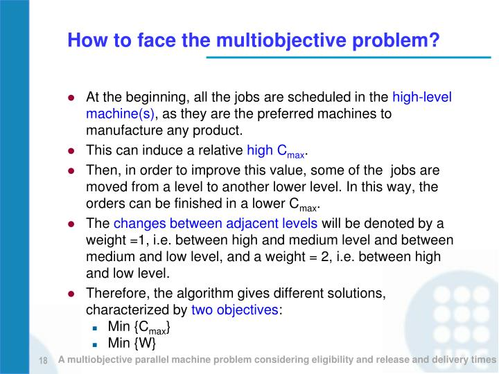 How to face the multiobjective problem?