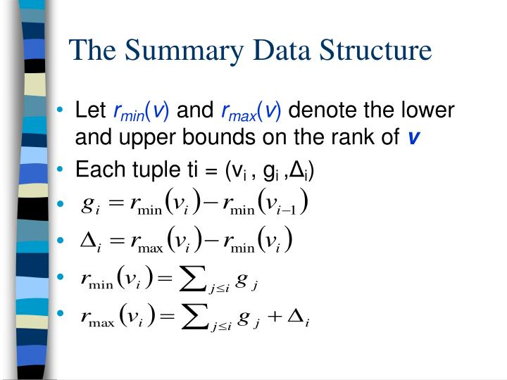 The Summary Data Structure