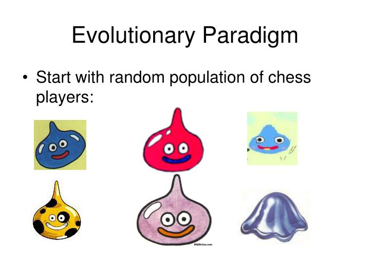 Evolutionary Paradigm