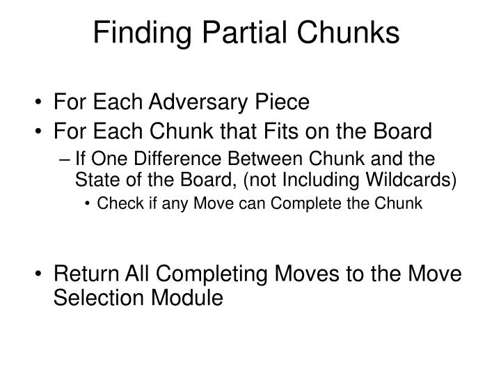 Finding Partial Chunks