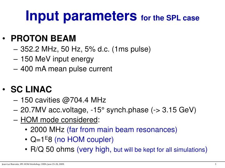 Input parameters for the spl case