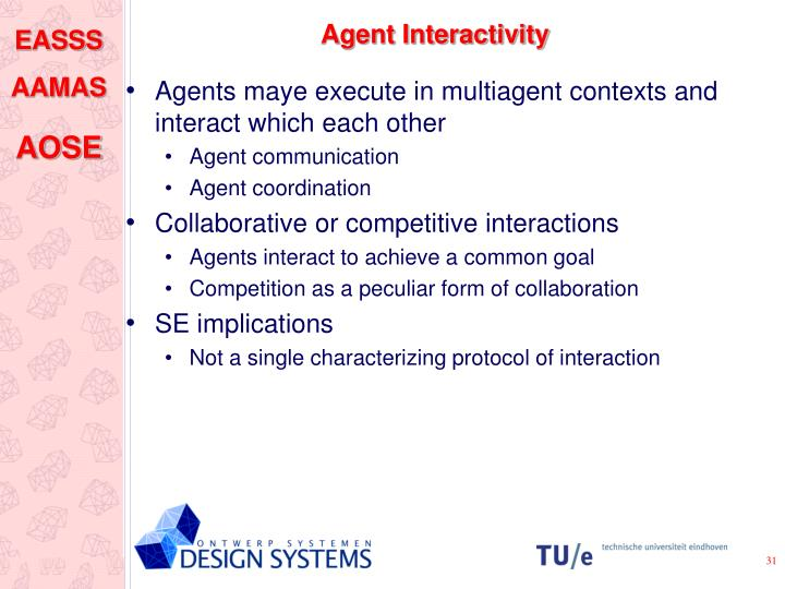 Agent Interactivity