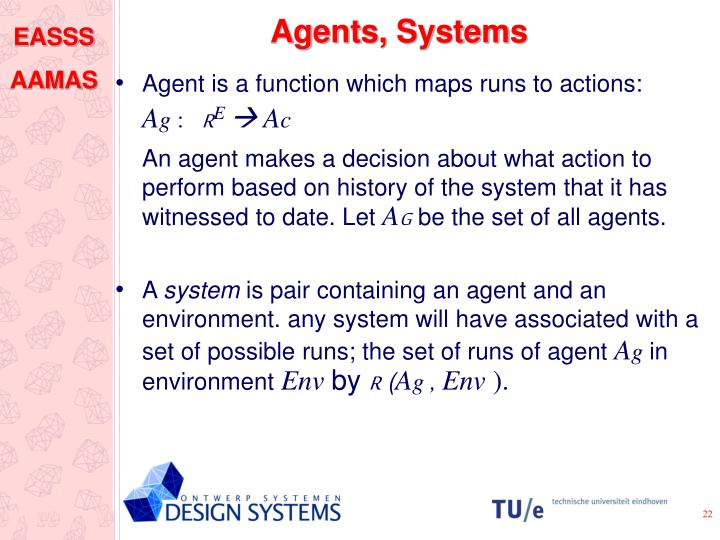 Agents, Systems