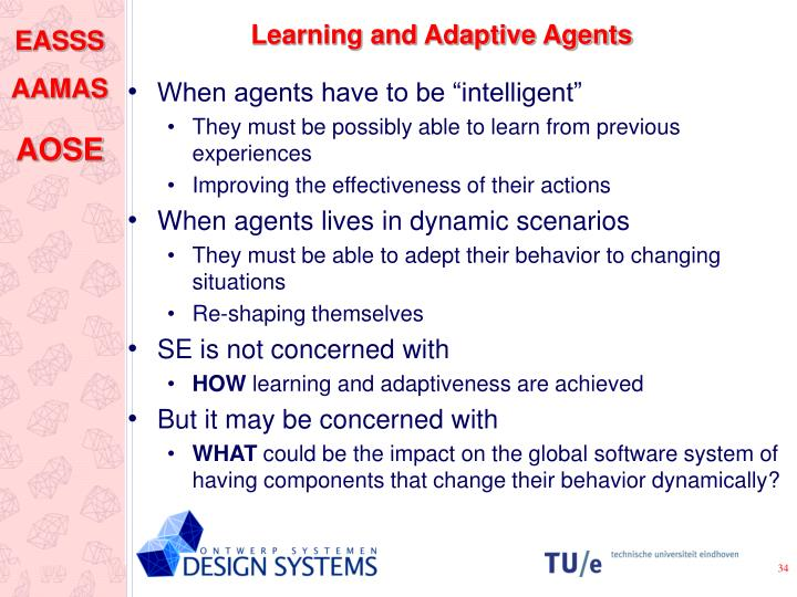 Learning and Adaptive Agents