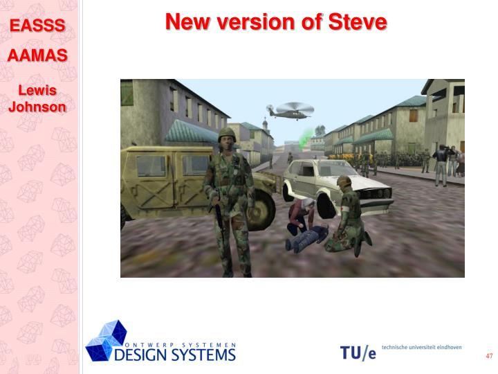 New version of Steve