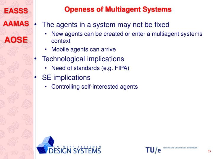Openess of Multiagent Systems