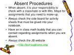 absent procedures