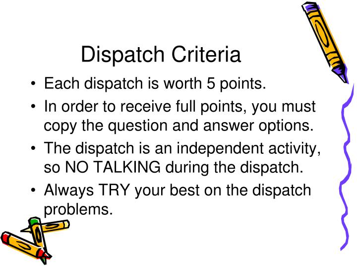 Dispatch Criteria