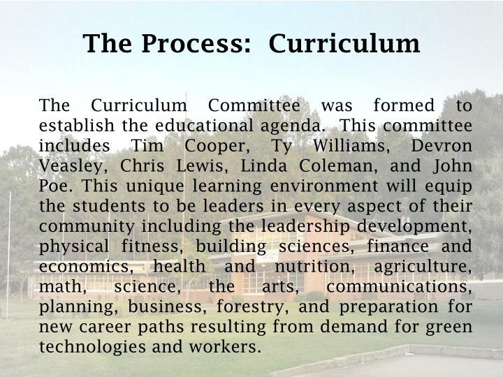 The Process:  Curriculum