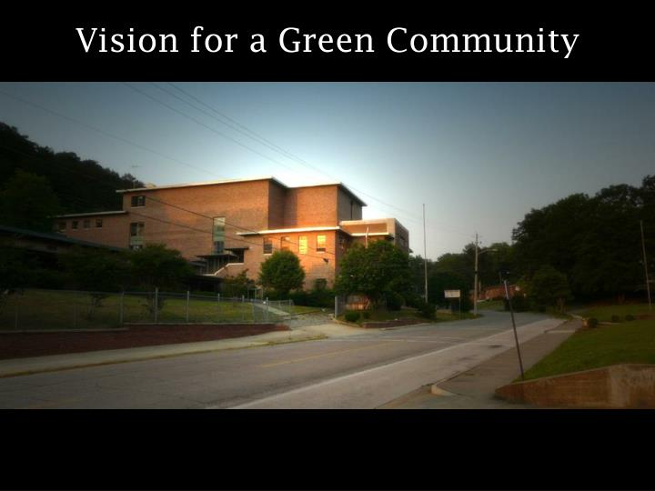 Vision for a Green Community