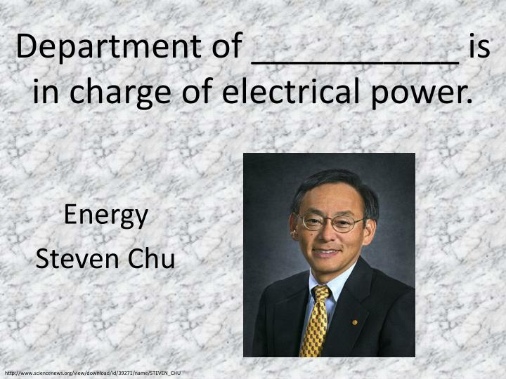 Department of ___________ is in charge of electrical power.
