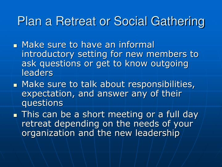 Plan a retreat or social gathering