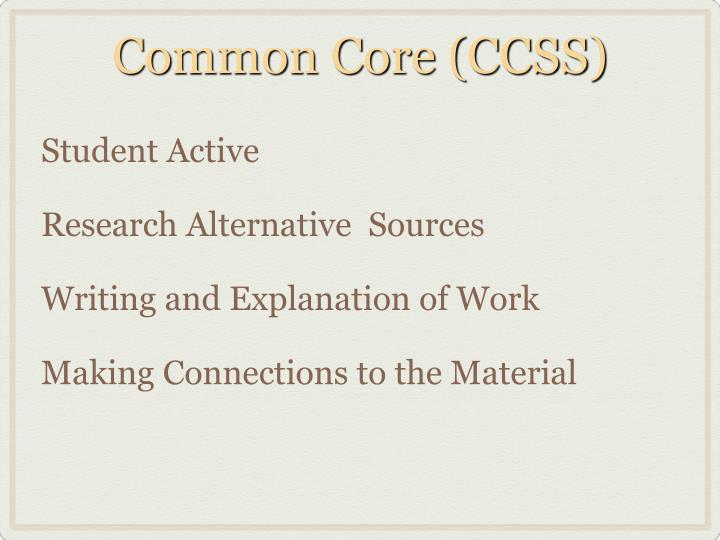 Common Core (CCSS)