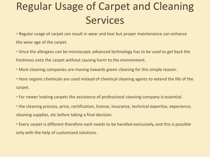 Regular Usage of Carpet and Cleaning Services