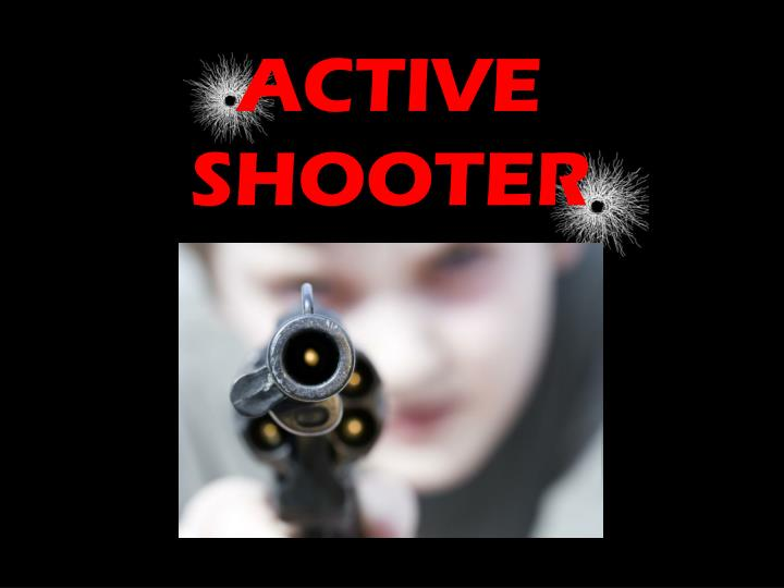 ppt - active shooter powerpoint presentation