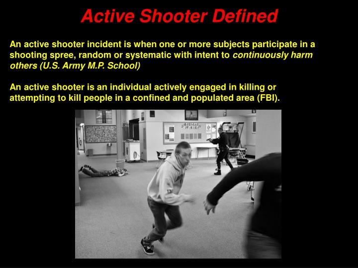 Active Shooter Defined