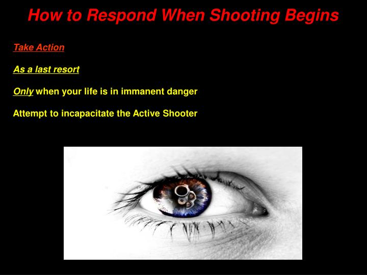 How to Respond When Shooting Begins