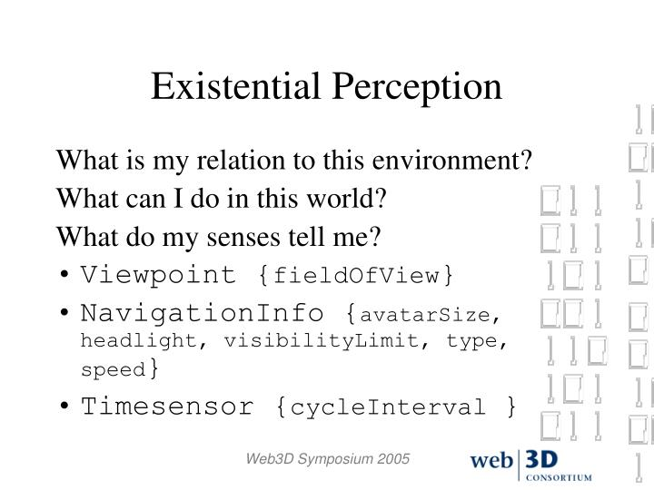 Existential Perception