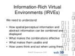 information rich virtual environments irves