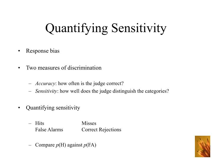 Quantifying sensitivity1