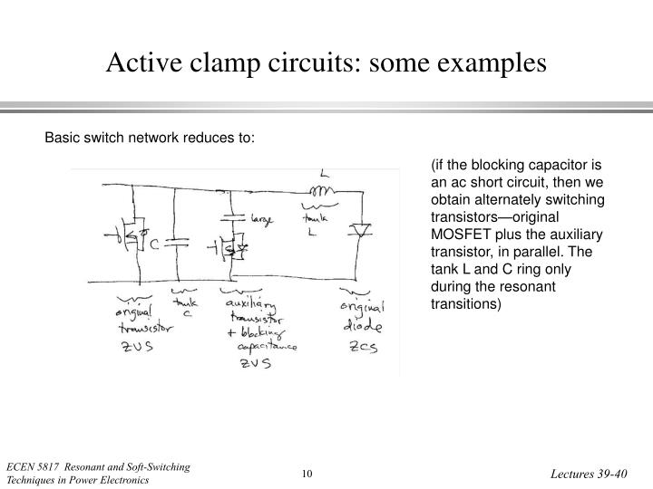 Active clamp circuits: some examples