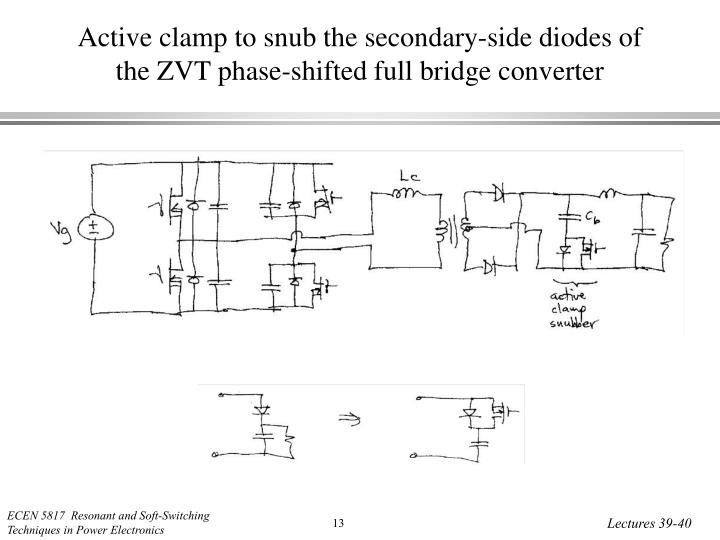 Active clamp to snub the secondary-side diodes of the ZVT phase-shifted full bridge converter