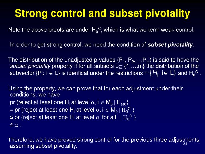 Strong control and subset pivotality