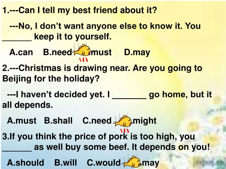 1.---Can I tell my best friend about it?