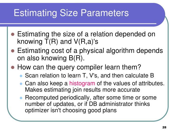 Estimating Size Parameters