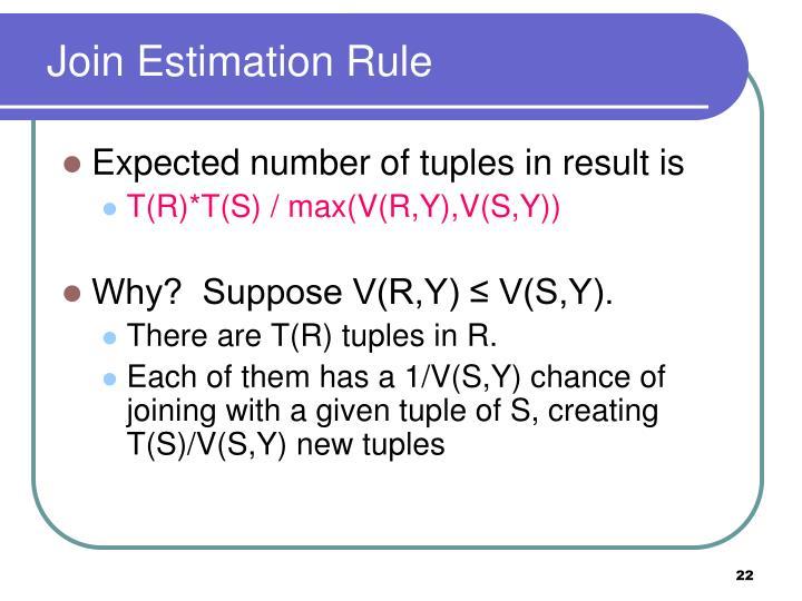Join Estimation Rule