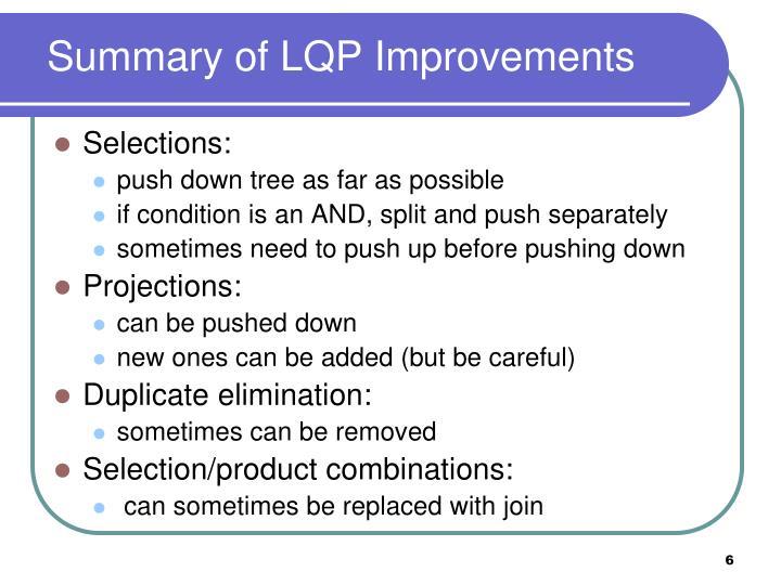 Summary of LQP Improvements