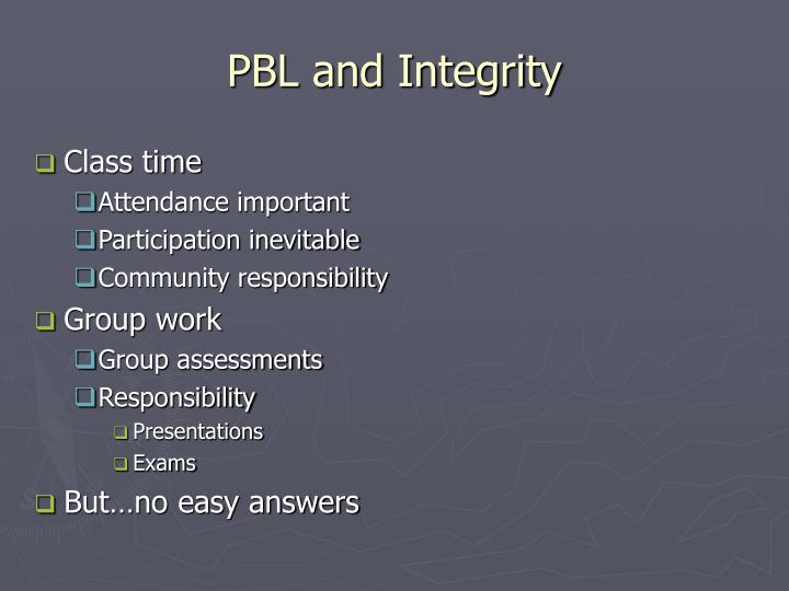PBL and Integrity
