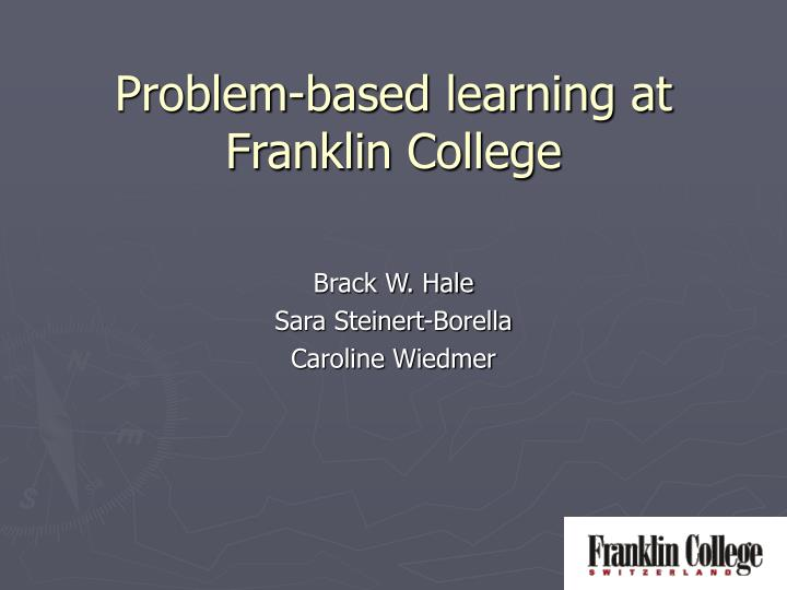 Problem based learning at franklin college