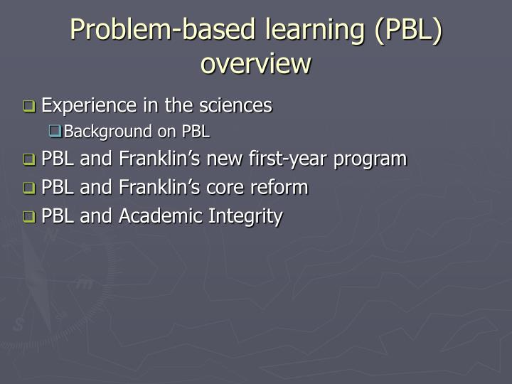 Problem based learning pbl overview