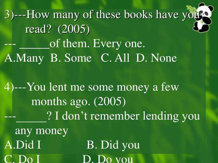 3)---How many of these books have you