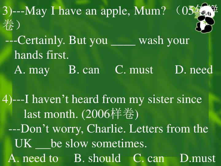 3)---May I have an apple, Mum?