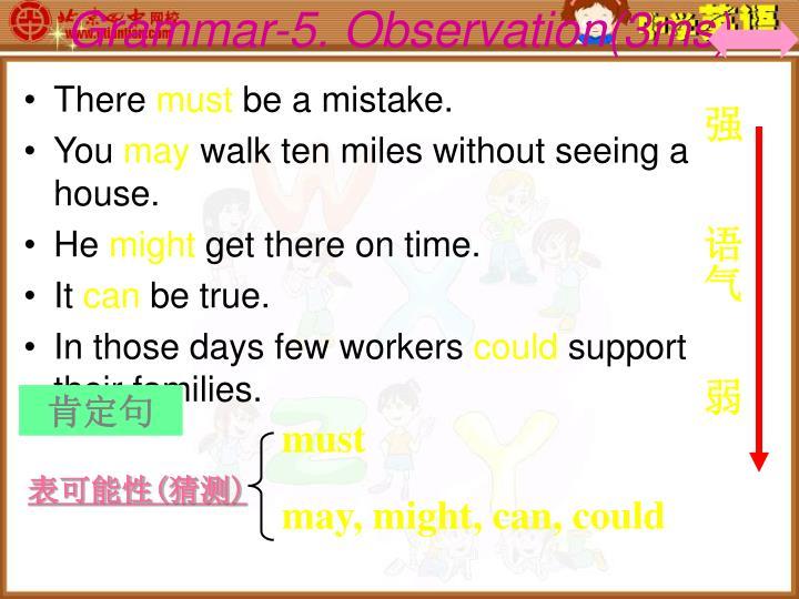 Grammar-5. Observation(3ms)