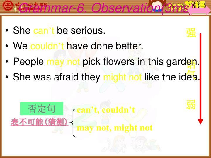 Grammar-6. Observation(3ms)