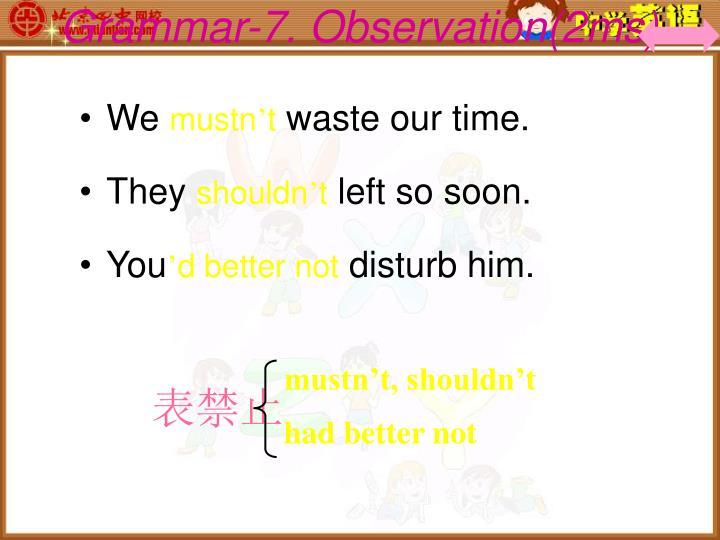 Grammar-7. Observation(2ms)