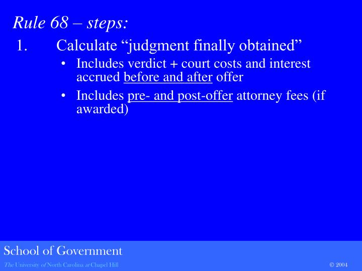 "1.	Calculate ""judgment finally obtained"""
