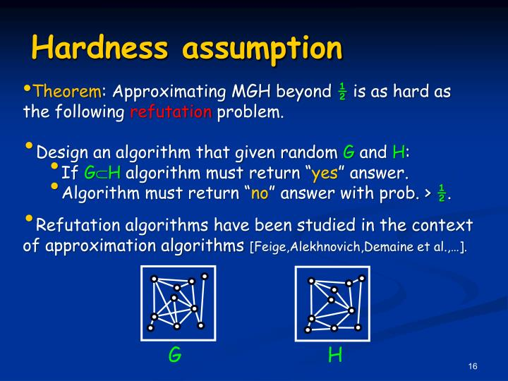 Hardness assumption