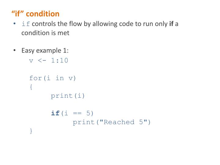 """""""if"""" condition"""