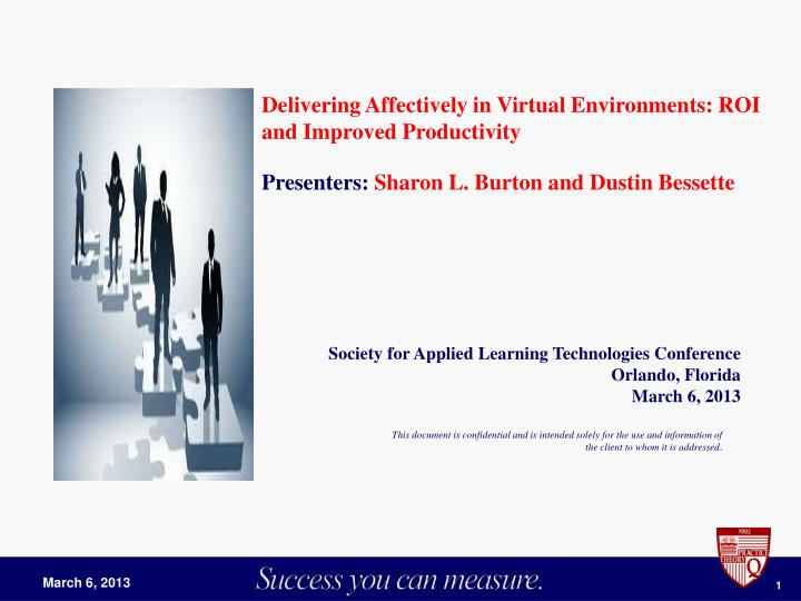 Delivering Affectively in Virtual Environments: ROI and Improved Productivity