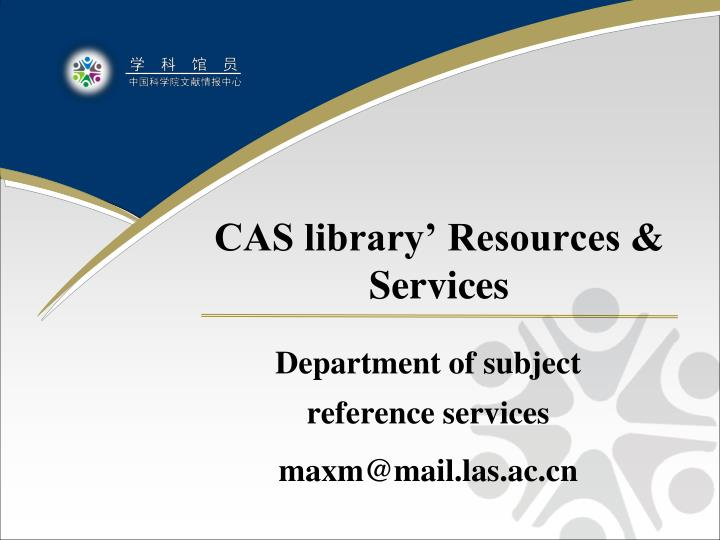 CAS library' Resources & Services