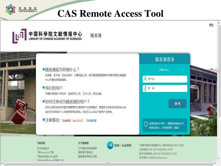 CAS Remote Access Tool