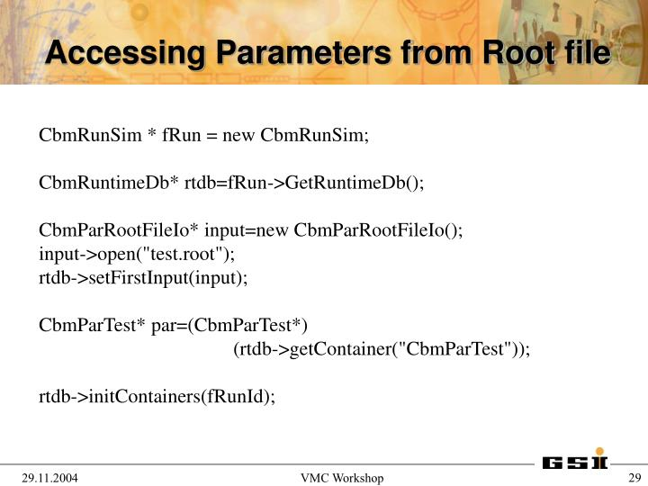Accessing Parameters from Root file